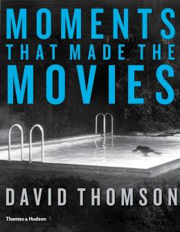 Moments That Made the Movies Thomson