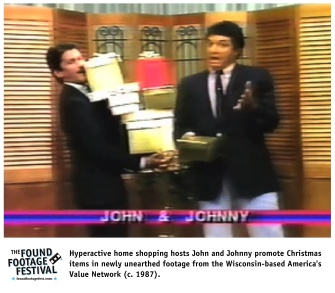 Hyperactive home shopping hosts John and Johnny promote Christmas items in newly unearthed footage from the Wisconsin-based America's Value Network (c. 1987).
