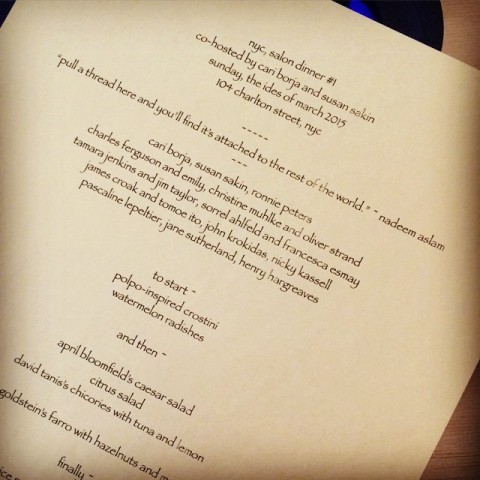Our menu, our guests. Salon Dinner #1, NYC. March 15, 2015.
