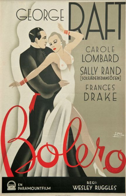 """The posters in every country depict the couple dancing Ravel's 'Bolero' performed in the film atop a circular stage with blinding lights and dramatic shadows, but none reflects the heat generated by Raft and Lombardas much as artist Moje Aslund's perfect creation of art deco sensuality and elegance."""